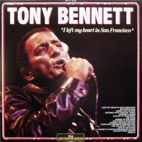 Cover Tony Bennett - I Left My Heart In San Francisco [Best Of]